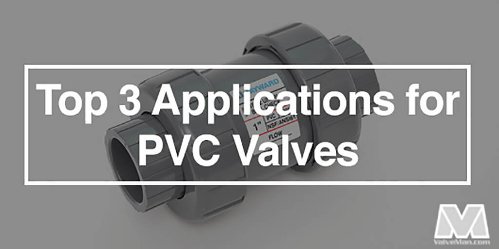 top-applications-for-pvc-valves-1-.jpg